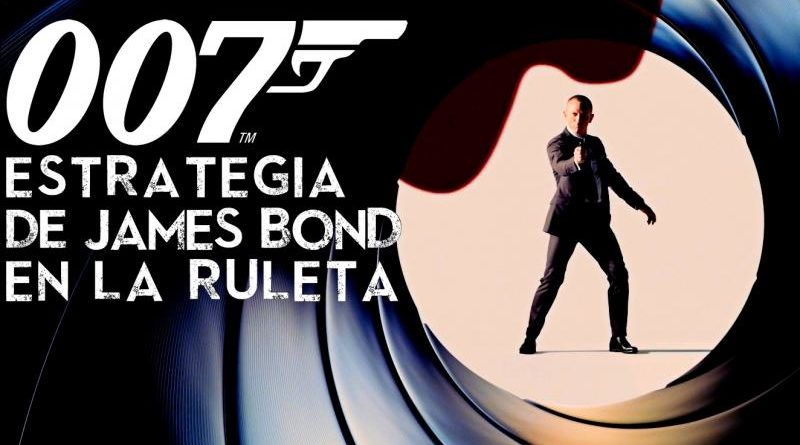 estrategia James Bond para ruleta